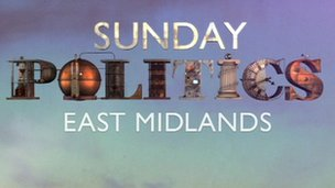 Sunday Politics East Midlands