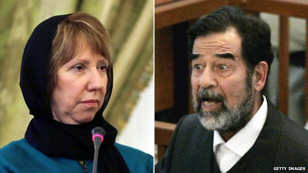 Catherine Ashton (left), and former Iraqi leader Saddam Hussein