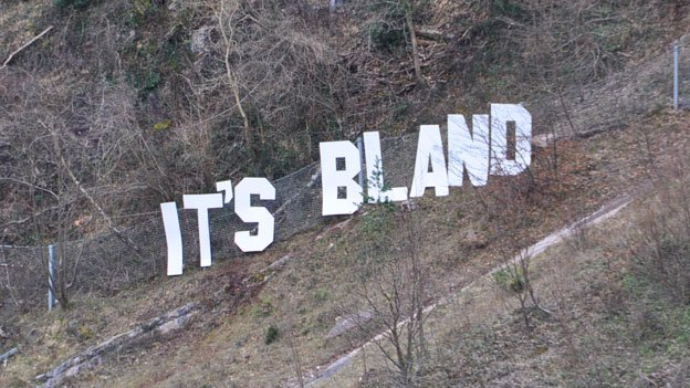 The letters have been rearranged to say It's Bland