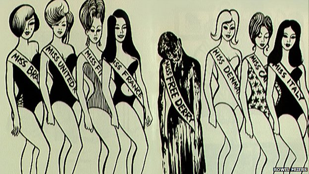 Rowel Friers used a Miss World beauty pageant to highlight the case of three women in Londonderry who had been tarred and feathered for socialising with British soldiers
