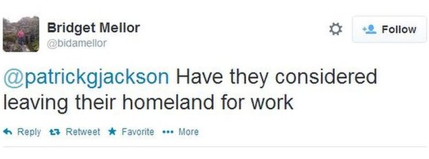 Bridget Mellor tweets: Have they considered leaving their homeland for work