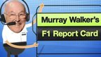 Murray Walker's F1 report card