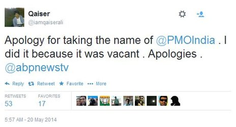 "A tweet from Qaiser Ali which reads: ""Apology for taking the name of @PMOIndia. I did it because it was vacant. Apologies. @abpnewstv"""