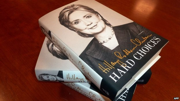 Former US Secretary of state Hillary Clinton's memoir, titled Hard Choices