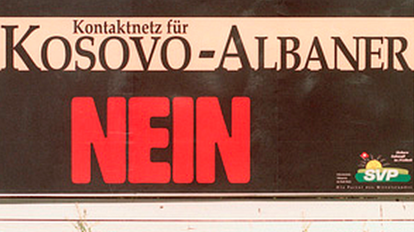 "A poster from the right-wing Swiss People's Party appeared, reading ""Kosovo-Albaner Nein"""