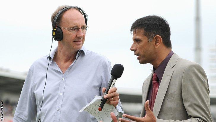 Jonathan Agnew and Rahul Dravid