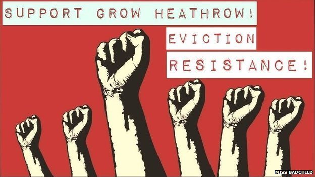 Grow Heathrow eviction campaign