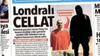 "Turkish newspaper Hurriyet front page with headline saying, ""Londoner executioner"""
