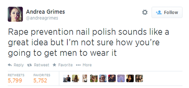 Tweet: Rape prevention nail polish sounds like a great idea but I'm not sure how you're going to get men to wear it.  (@andreagrimes)