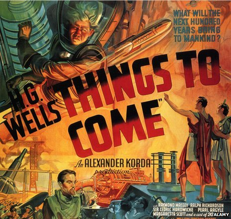 A poster of the film adaption of HG Wells' book The Shape of Things to Come