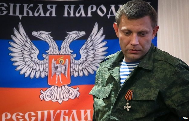 Prime Minister of the self-proclaimed Donetsk People's Republic Alexander Zakharchenko