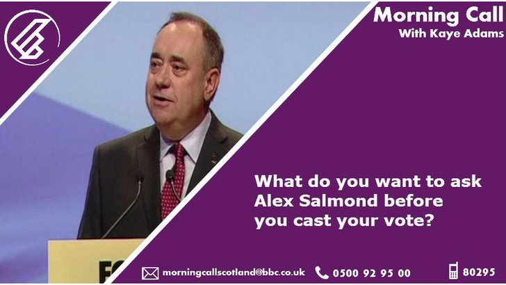 Alex Salmond on Morning Call