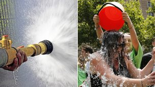 Fire hose and ice bucket challenge