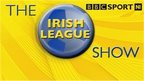 VIDEO: Irish League Show - Tight at the top