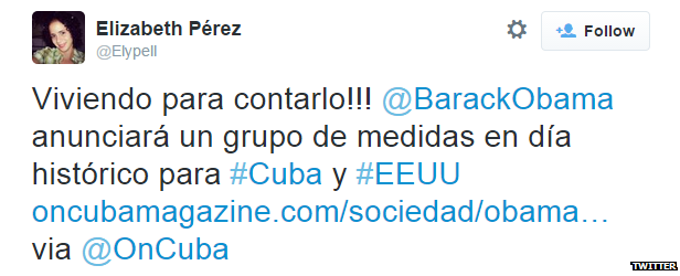 """Translation: """"Live to tell the tale!! Barack Obama will announce measures on a historic day for Cuba and USA"""""""