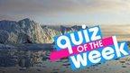 Quiz of the week
