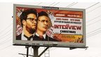 A poster for The Interview in Venice, California, 19 December