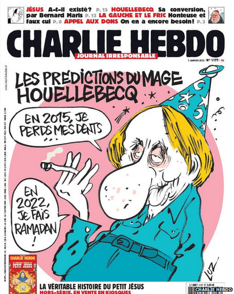 "This week's Charlie Hebdo cover. Translation: ""The predictions of fortune-teller Houellebecq. 'In 2015, I lose my teeth ... in 2022, I fast for Ramadan.'"""