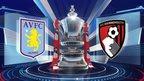 VIDEO: Aston Villa 2-1 Bournemouth