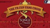 FA Cup fans choir