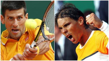 Novak Djokovic (right), Rafael Nadal