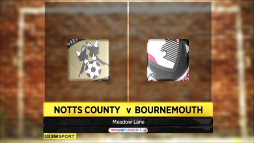 Notts County 0-2 Bournemouth - Highlights