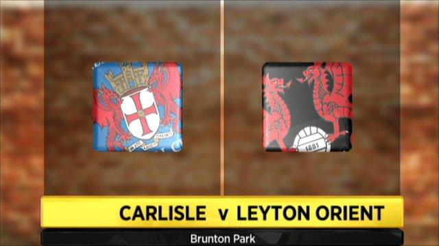 Carlisle 0-1 Leyton Orient