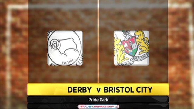 Derby v Bristol City
