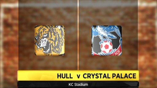 Hull v Crystal Palace