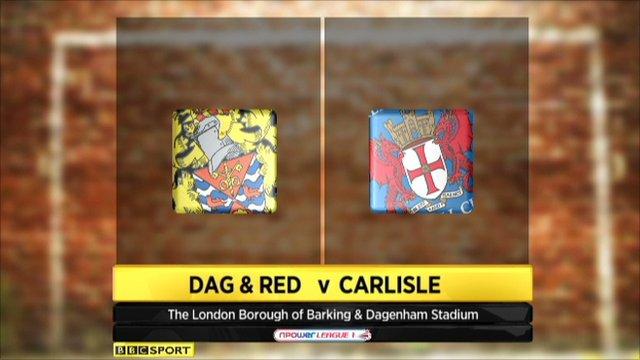 Dagenham & Redbridge 3-0 Carlisle