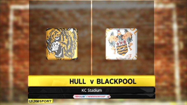 Hull v Blackpool