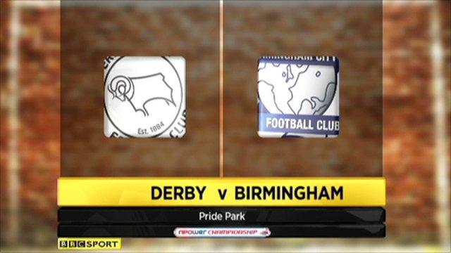 Derby 2-1 Birmingham