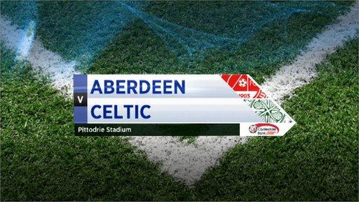 Highlights - Aberdeen 0-1 Celtic