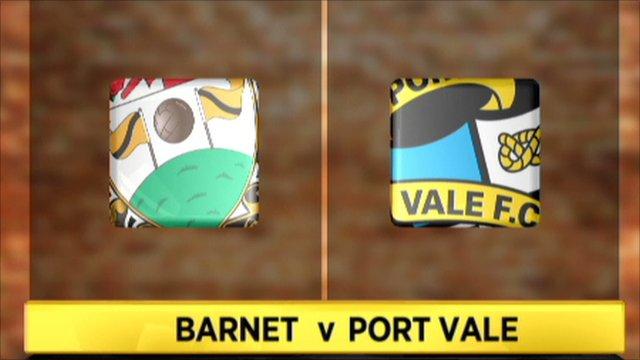 Barnet 1-3 Port Vale