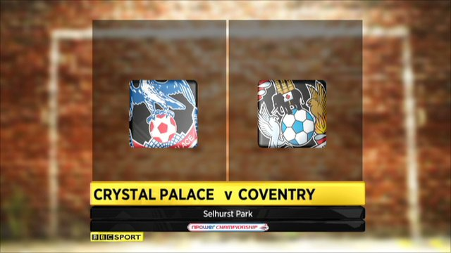 Crystal Palace 2-1 Coventry
