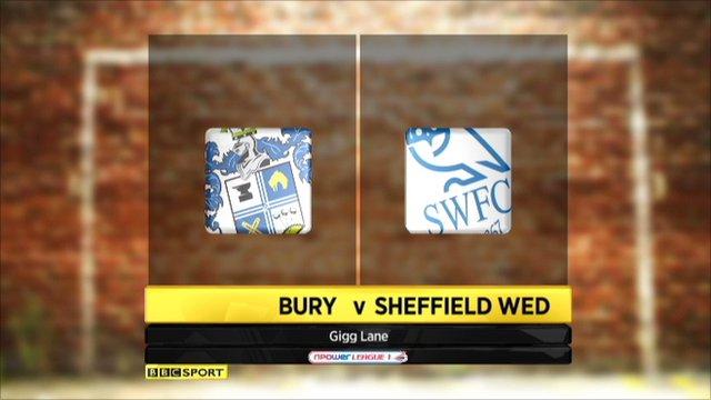 Bury 2-1 Sheffield Wed