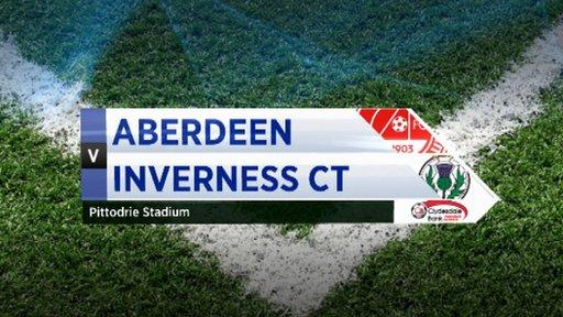 Highlights - Aberdeen 2-1 Inverness CT