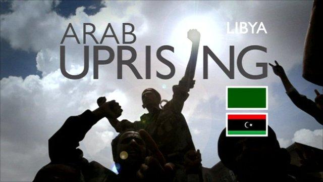 Arab uprising: Libya