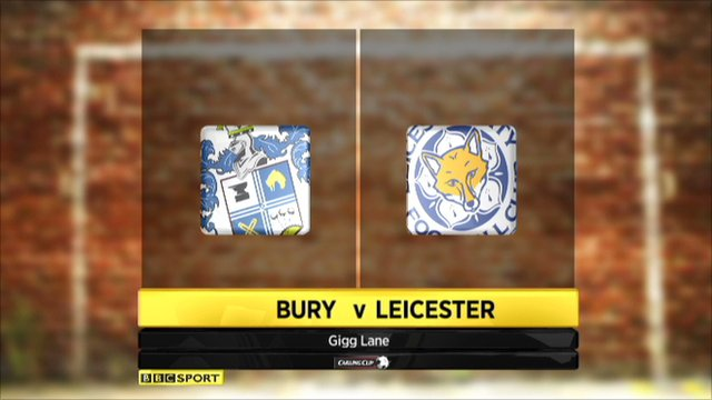 Bury 2-4 Leicester