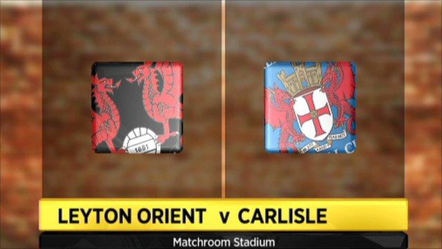 Leyton Orient 1-2 Carlisle
