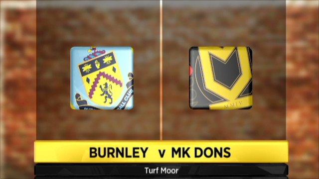 Burnley 2-1 MK Dons