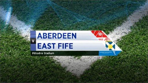 Highlights - Aberdeen 3-3 East Fife (pens 3-4)