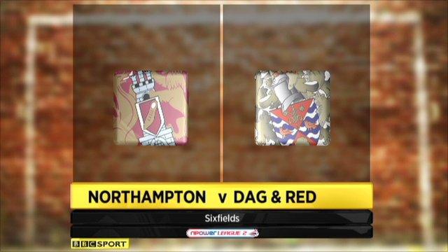 Northampton 2-1 Dag and Red