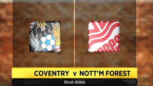Coventry v Nottingham Forest