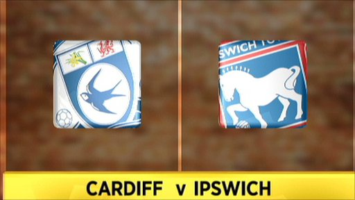 Cardiff v Ipswich