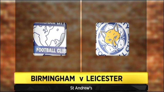 Birmingham 2-0 Leicester