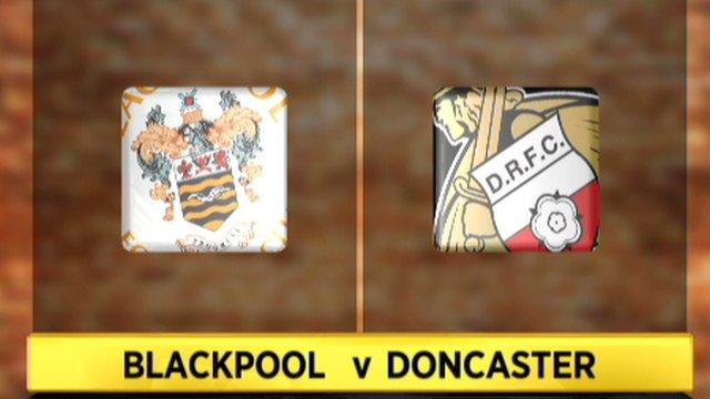 Blackpool 2-1 Doncaster