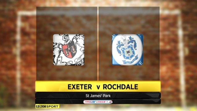 Highlights - Exeter v Rochdale