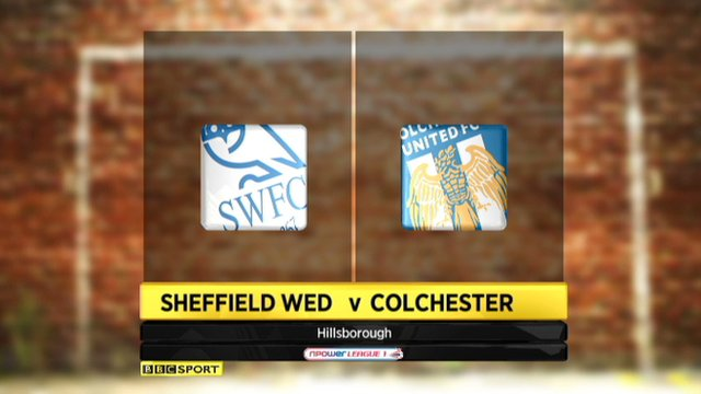 Sheffield Wed 2-0 Colchester