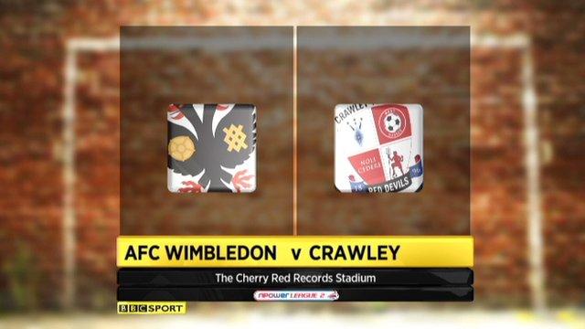 AFC Wimbledon 2-5 Crawley Town